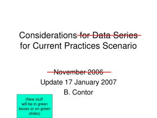 Considerations for Data Series for Current Practices Scenario