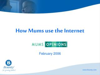 How Mums use the Internet