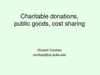 Charitable donations, public goods, cost sharing