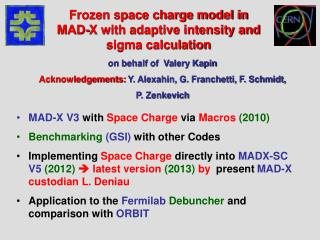 MAD-X V3  with  Space Charge  via  Macros (2010) Benchmarking  (GSI) with other Codes