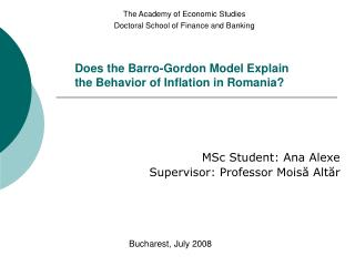 Does the Barro-Gordon Model Explain the Behavior of Inflation in Romania?