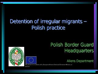 Detention  of  irregular migrants  –  Polish practice