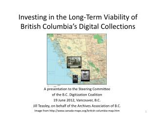 Investing in the Long-Term Viability of British Columbia's Digital Collections