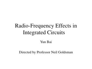 Radio-Frequency Effects in Integrated Circuits