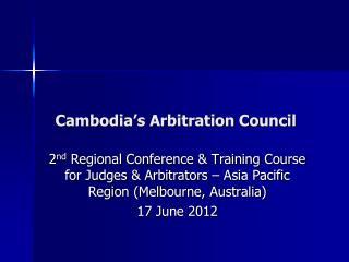 Cambodia's Arbitration Council