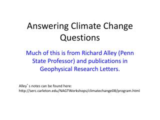 Answering Climate Change Questions