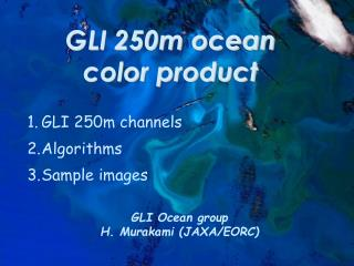 GLI 250m ocean color product