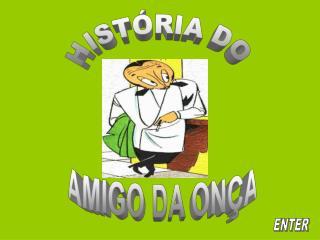 HISTÓRIA DO