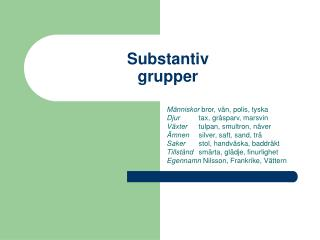 Substantiv grupper