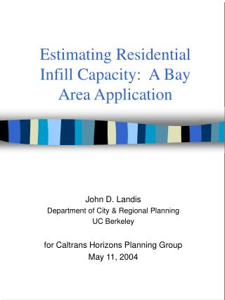 Estimating Residential Infill Capacity:  A Bay Area Application