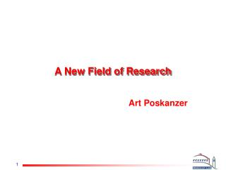A New Field of Research