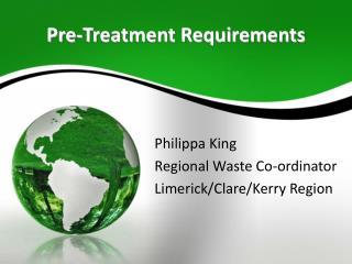 Pre-Treatment Requirements