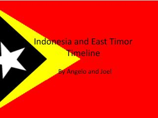 Indonesia and East Timor Timeline