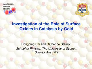 Hongqing Shi and Catherine Stampfl School of Physics, The University of Sydney, Sydney, Australia