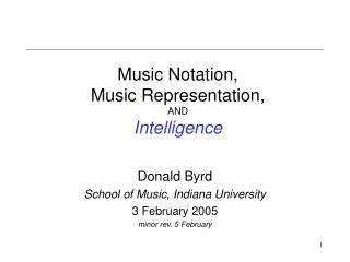 Music Notation, Music Representation, AND Intelligence