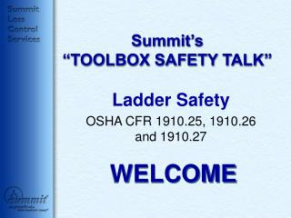 Summit s  TOOLBOX SAFETY TALK