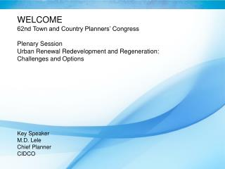 WELCOME 62nd Town and Country Planners' Congress Plenary Session