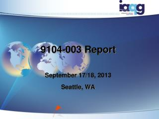 9104-003 Report September  17/18, 2013 Seattle, WA