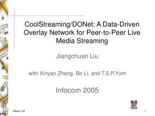 CoolStreaming/DONet: A Data-Driven Overlay Network for Peer-to-Peer Live Media Streaming