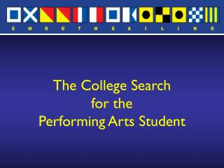 The College Search  for the  Performing Arts Student