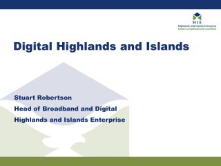 Digital Highlands and Islands