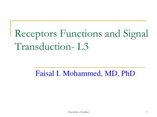 Receptors Functions and Signal Transduction- L3