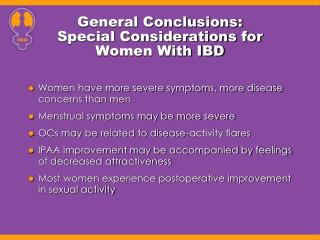 General Conclusions: Special Considerations for  Women With IBD