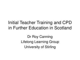 Initial Teacher Training and CPD in Further Education in Scotland