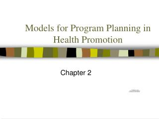 Models for Program Planning in Health Promotion