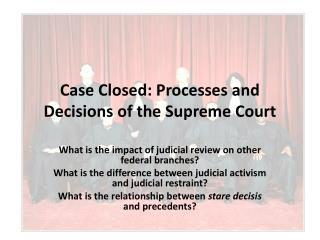 Case Closed: Processes and Decisions of the Supreme Court