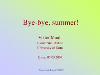 Bye-bye, summer!