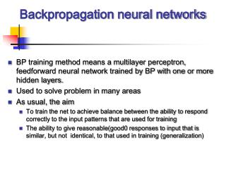 Backpropagation neural networks