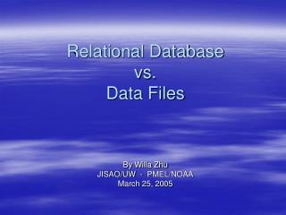 Relational Database  vs.  Data Files