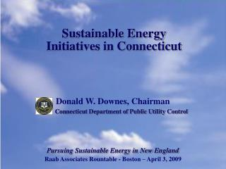 Sustainable Energy  Initiatives in Connecticut