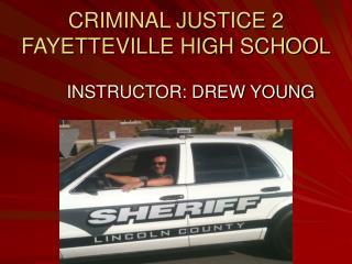 CRIMINAL JUSTICE 2 FAYETTEVILLE HIGH SCHOOL