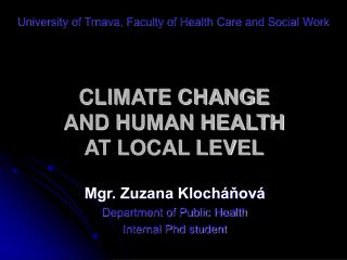 CLIMATE CHANGE  AND HUMAN HEALTH  AT LOCAL LEVEL