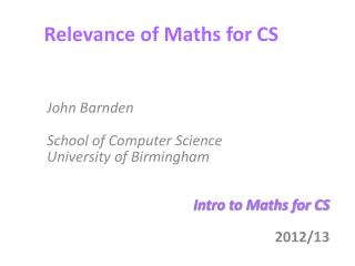 Relevance of Maths for CS