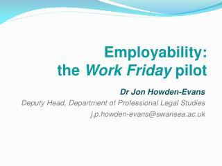 Employability: the  Work Friday  pilot