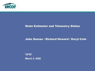 State Estimator and Telemetry Status
