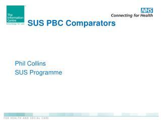 SUS PBC Comparators