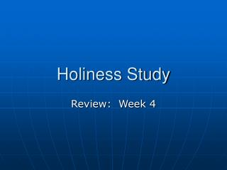 Holiness Study