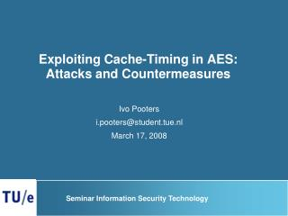 Exploiting Cache-Timing in AES: Attacks and Countermeasures