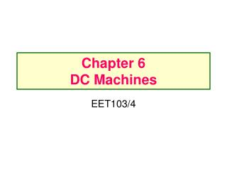 Chapter 6 DC Machines