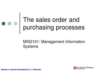 The sales order and purchasing processes