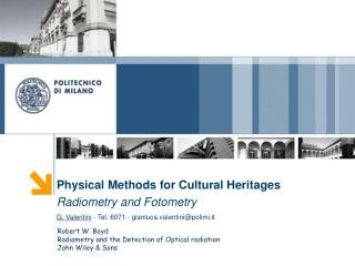 Physical Methods for Cultural Heritages Radiometry and Fotometry