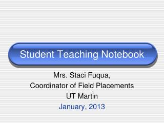 Student Teaching Notebook