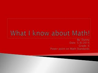 What I know about Math!