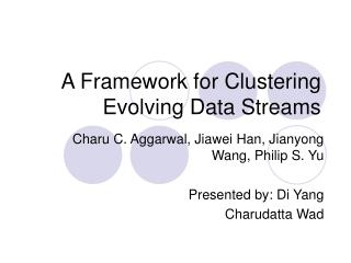 A Framework for Clustering Evolving Data Streams