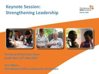 Keynote Session: Strengthening Leadership