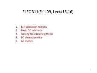 ELEC 311(Fall 09, Lect#15,16)